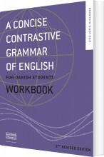 a concise contrastive grammar of english - workbook - bog