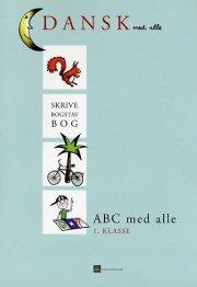 abc med alle, skrive- og bogstavbog - bog