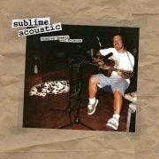 sublime - acoustic - bradley nowell & friends - Vinyl / LP