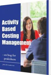 activity based costing management - en bog for praktikere - bog