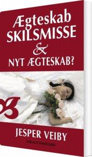 ægteskab, skilsmisse og nyt ægteskab? - bog