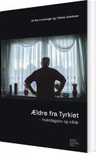 ældre fra tyrkiet - bog