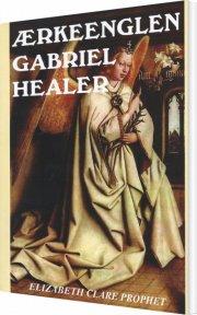 ærkeenglen gabriel healer - bog