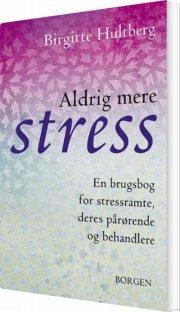 aldrig mere stress - bog