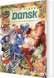 alle tiders dansk 1 - bog