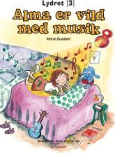 alma er vild med musik - bog