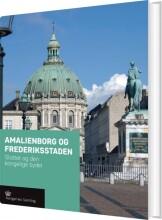 amalienborg og frederikstaden - bog