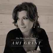 amy grant - how mercy looks from here - cd