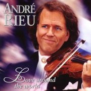 andre rieu - love around the world - cd