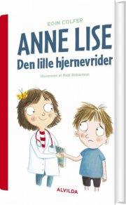 anne lise - den lille hjernevrider - bog