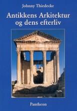 antikkens arkitektur og dens efterliv - bog
