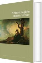 antropologiske mesterværker - bog
