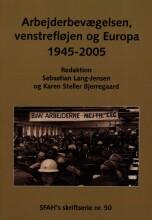 arbejderbevægelsen, venstrefløjen og europa - bog