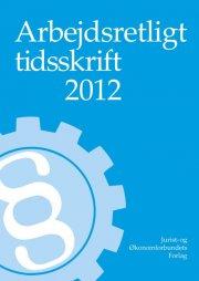 arbejdsretligt tidsskrift 2012 - bog