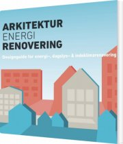arkitektur, energi, renovering - bog