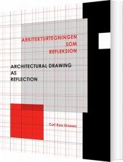 arkitekturtegningen som refleksion - bog