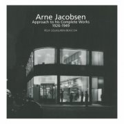 arne jacobsen approach to his complete works 1926-1971 - bog