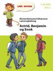astrid, benjamin og enok lærervejledning - bog