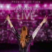 andrea berg - atlantis - live das heimspiel  - Cd+Dvd