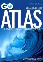 atlasøvelser: go atlas til overbygningen og gymnasiet - bog