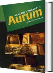 aurum, kemi for gymnasiet 3 - bog