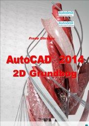 autocad 2014 - 2d grundbog - bog