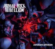 primal rock rebellion - awoken broken - cd