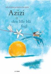azizi og den lille blå fugl - bog