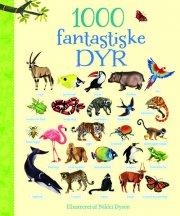 1000 fantastiske dyr - bog