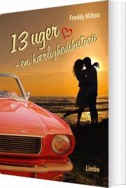 13 uger - en kærlighedshistorie - bog