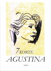 Agustina Bessa-luís - 7 Korte - Bog