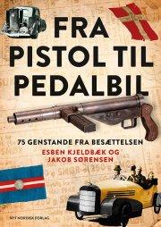 fra pistol til pedalbil - bog