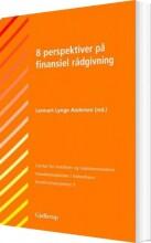 8 perspektiver på finansiel rådgivning - bog