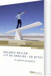 balance mellem liv og arbejde - en myte? - bog