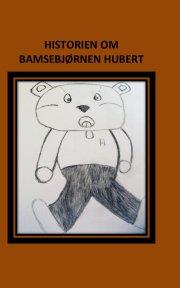 bamsebjørnen hubert - bog