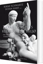 barnet og dets relationelle miljø - bog