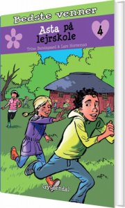 bedste venner 4 - asta på lejrskole - bog