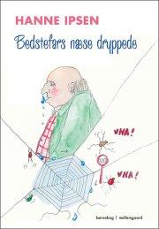 bedstefars næse dryppede - bog