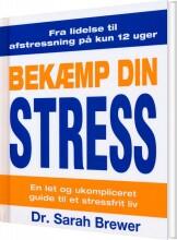 bekæmp din stress - bog