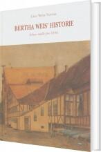 bertha weis' historie - bog