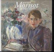 berthe morisot. den store kvindelige impressionist - bog