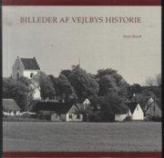 billeder af vejlbys historie - bog