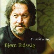 bjørn eidsvåg - en vakker dag - cd