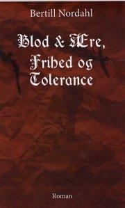 blod & ære, frihed og tolerance - bog