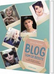 blog som de bedste - din ultimative guide til youtube, blogging og billeder - bog