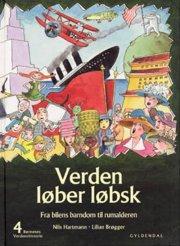 børnenes verdenshistorie 4 - verden løber løbsk - bog