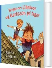 bogen om lillebror og karlsson på taget - bog