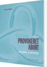 bogen om provokeret abort - bog