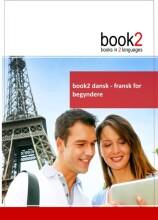 book2 dansk - fransk for begyndere - bog