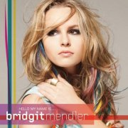 bridgit mendler - hello my name is... - cd